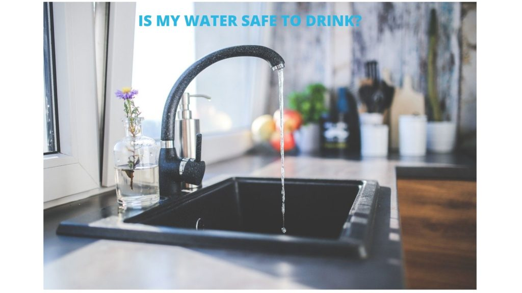 WHY SHOULD I TEST MY HOME WATER?